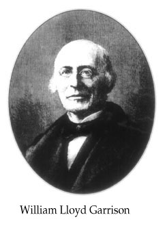 william lloyd garrison religious patriot Oswald villard, the naacp and the nation in 1909, when the founders of the naacp needed help organizing their new civil rights group, they reached out to oswald garrison villard grandson of william lloyd garrison, the great abolitionist.