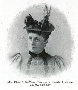 Miss Flora E. McCune, Treasurer's Deputy, Arapahoe County, Colorado