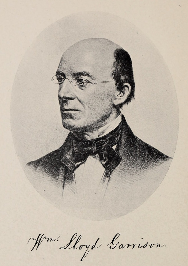 william lloyd garrison Click image for close-up by the time this photo was taken, william lloyd garrison's dream of a united states with no slavery had been realized in 1865, at the close.