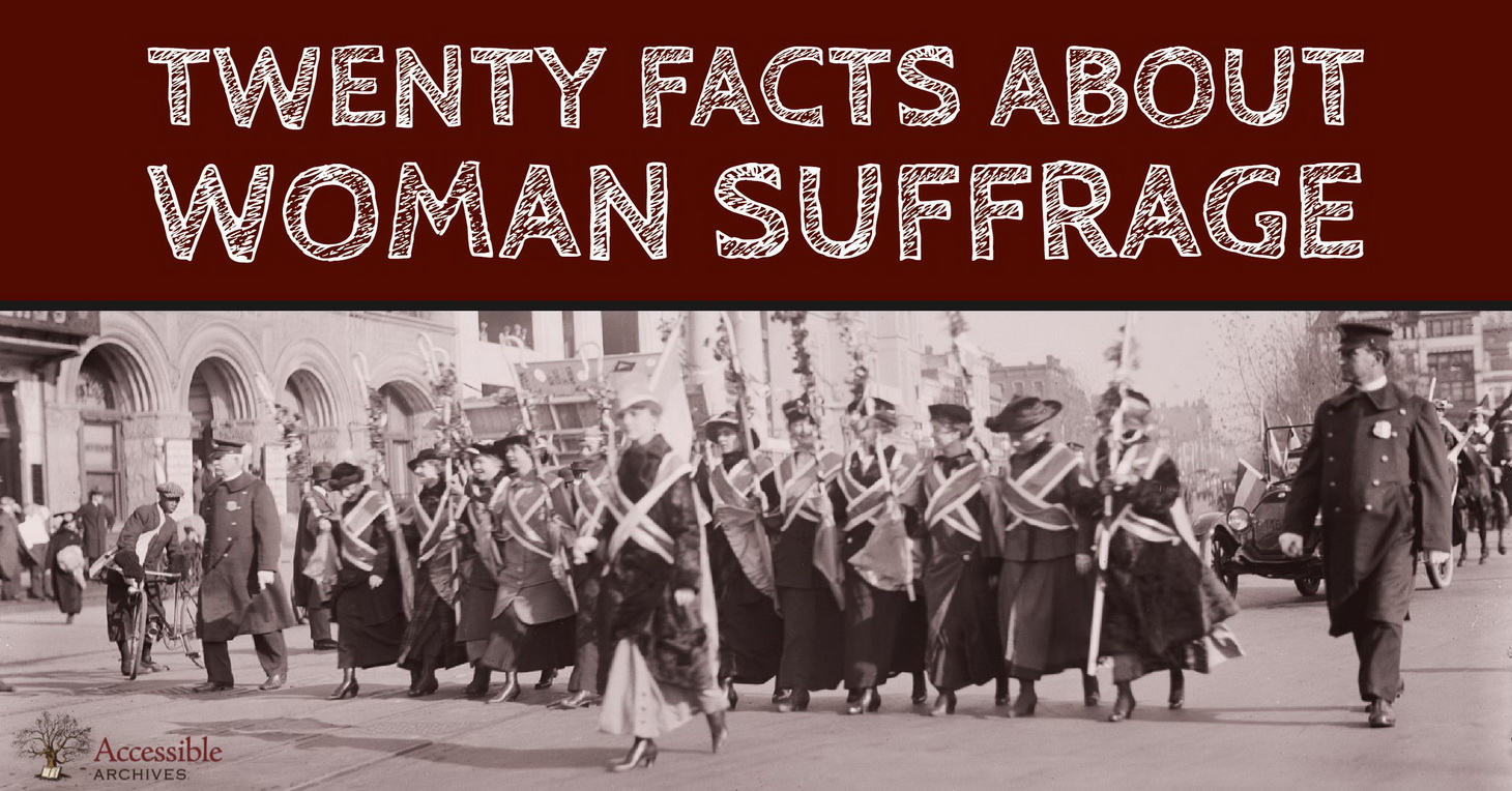 Twenty Facts About Woman Suffrage in 1911